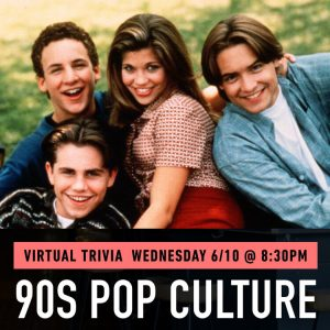 90s Pop Culture Virtual Trivia Benefitting The Tom...