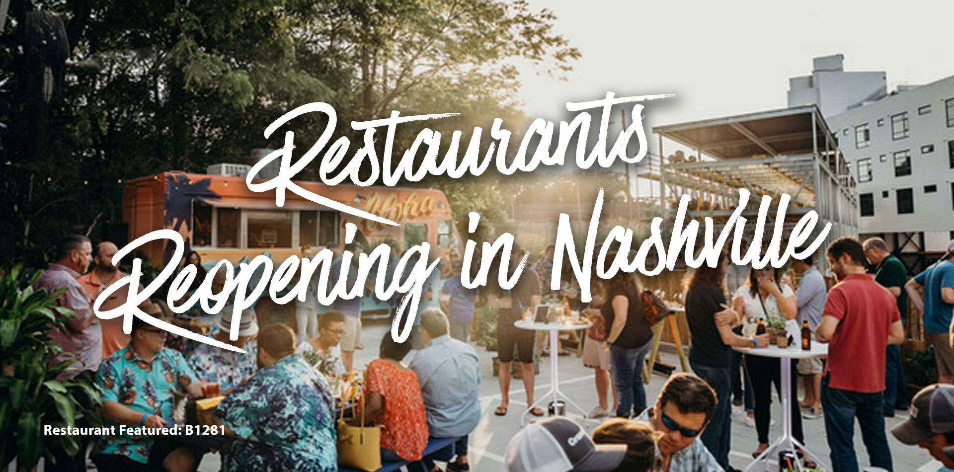 Restaurants Reopening Nashville