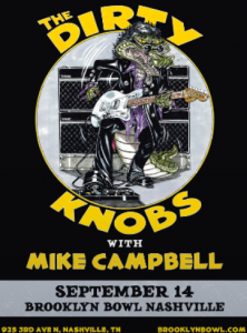 RESCHEDULED The Dirty Knobs with Mike Campbell