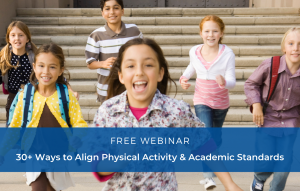 30+ Ways to Align Physical Activity w/ Academic St...