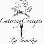 Catering Concepts by Timothy