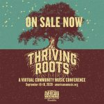 Thriving Roots: A Virtual Community Music Conference