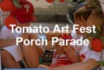 Tomato Art Fest: 2020 Porch Parade