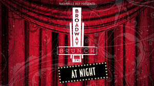 Broadway Brunch At Night