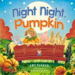 Storytime with Amy Parker: Night Night Pumpkin