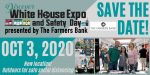 2020 Discover White House Expo & Safety Day presented by The Farmers Bank