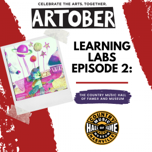 Artober Learning Labs Episode 2: Country Music Hal...