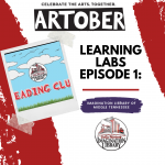 Artober Learning Labs Episode 1: Imagination Library