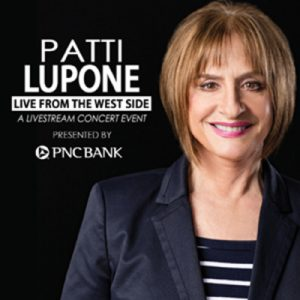 Live from the West Side: Patti Lupone