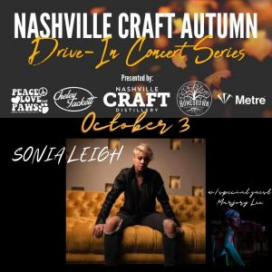 Nashville Craft Drive-in Concerts: Sonia Leigh wit...