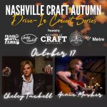 Nashville Craft Drive-in Concerts: Cheley Tackett ...