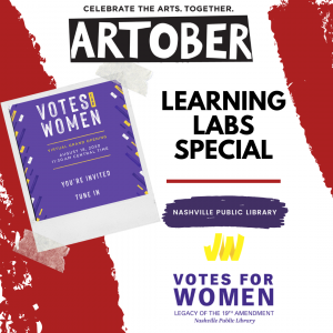Artober Learning Labs Special: Votes for Women