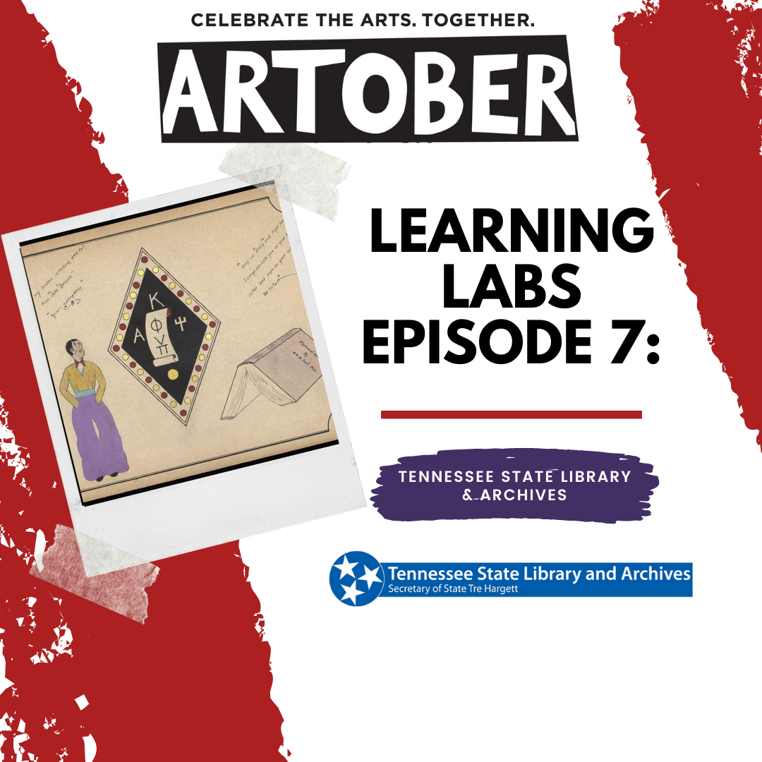 Artober Learning Labs Episode 7: Tennessee State Library and Archives