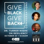 Give Black, Give Back Conversations: Dr. Turner Nashe on Resiliency