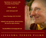Questions & Answers with Jetsunma Tenzin Palmo