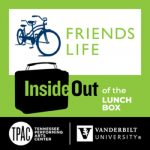 InsideOut of the Lunch Box: Friends Life Community