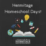 Hermitage Homeschool Days December