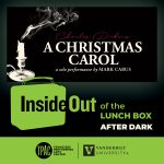 InsideOut of the Lunch Box (After Dark): Mark Cabus' A Christmas Carol