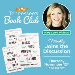 Tennessee Book Club: I Miss You When I Blink by Mary Laura Philpott