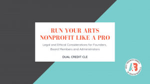 Run Your Arts Nonprofit Like a Pro CLE