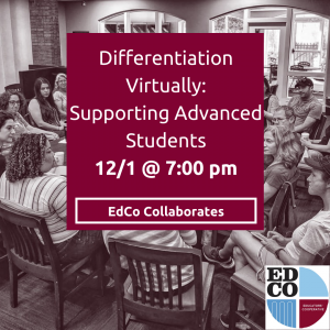 Collaborates Call | Differentiation Virtually: Supporting Advanced Students