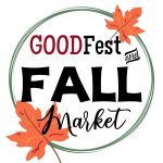 GOODFest and Fall Market