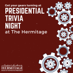Presidential Trivia Night at The Hermitage