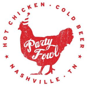 Party Fowl - Cool Springs