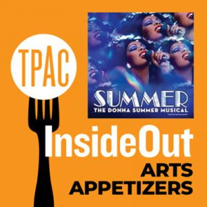 RESCHEDULED InsideOut Arts Appetizer - Summer: The...