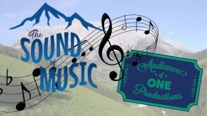 Audience of One: Sound of Music Live Musical