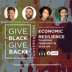 Give Black, Give Back Conversations: Economic Resilience