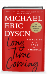 Michael Eric Dyson in Conversation with Andrea Blackman