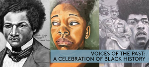 Voices from the Past: A Celebration of Black History