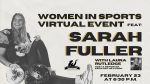 Women in Sports Virtual Event w/Sarah Fuller
