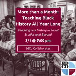 Collaborates Call: More Than a Month: Extending Black History Month