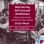 Collaborates Call: Bela Herring - Self Care and Mindfulness