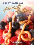 National Peanut Butter Day at Grain & Berry