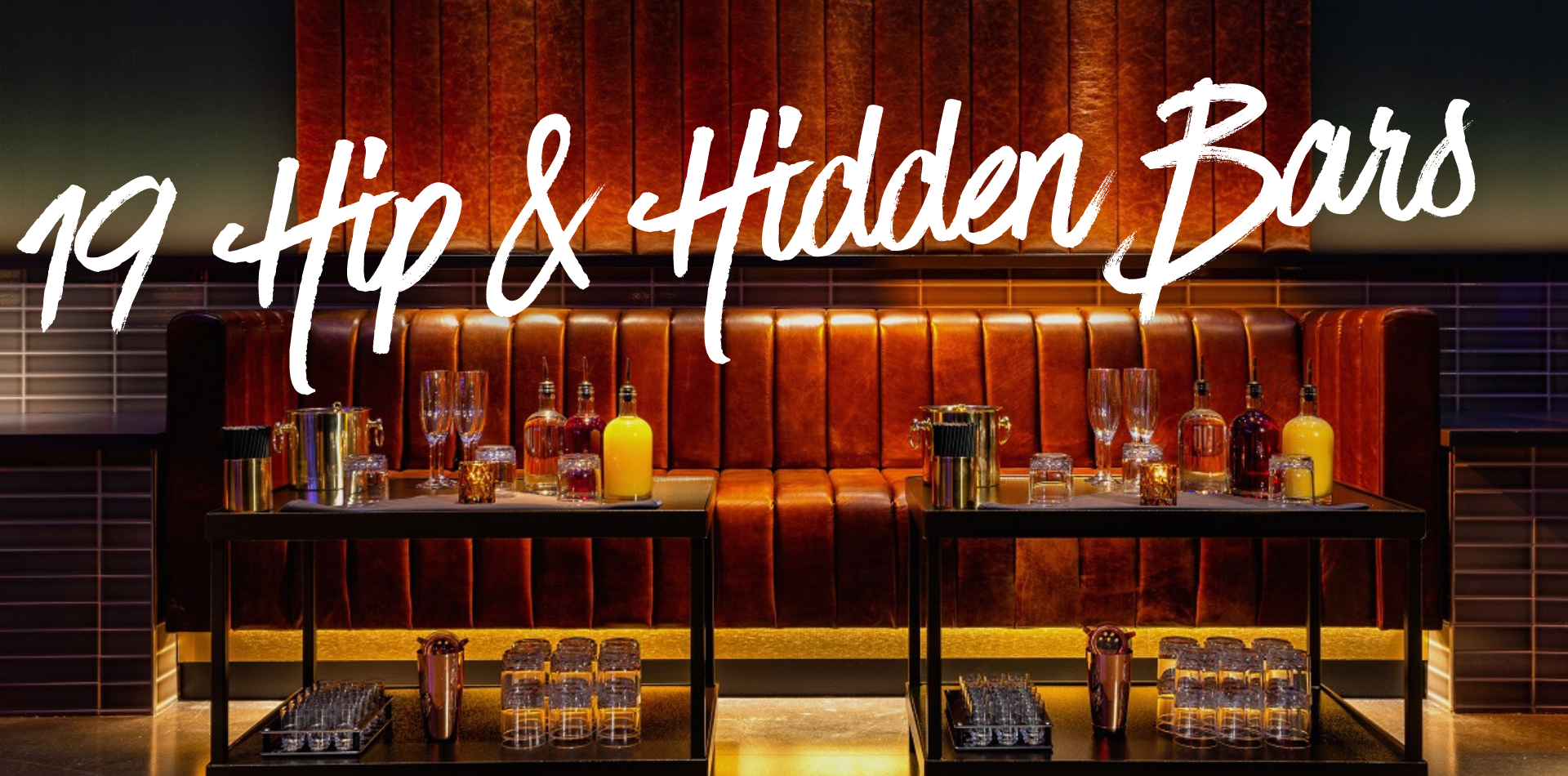 19 Hip & Hidden Bars to Visit in Nashville
