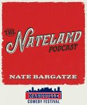 Nateland Podcast: FIRST LIVE RECORDING