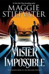 Maggie Stiefvater & David Levithan discuss MISTER IMPOSSIBLE