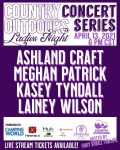 Country Outdoors Concert Series:  Lainey Wilson, Meghan Patrick, Ashland Craft, Kasey Tyndall