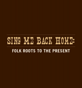 Sing Me Back Home - A Journey Through Country Music