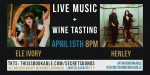 Secret Sounds | Live Music + Wine Tasting (Ele Ivory & Henley)