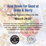 Acai Bowls for Good Benefiting Tennessee Alliance for Kids