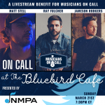On Call at The Bluebird Cafe presented by The National Music Publishers' Association (NMPA)