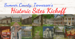 Sumner County, Tennessee's Historic Sites Kickoff 2021