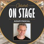 Cabaret on Stage: An Intimate Evening with Adam Pascal