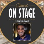 Cabaret On Stage: An Intimate Evening with Norm Lewis