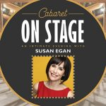 Cabaret on Stage: An Intimate Evening with Susan Egan