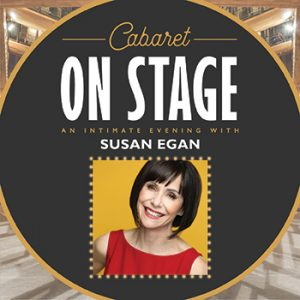 Cabaret on Stage: An Intimate Evening with Susan E...